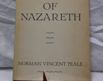 "Vintage Book ""Jesus of Nazareth"" A Dramatic Interpretation of His Life from Bethlehem to Calvary, Norman Vincent Peale, S"