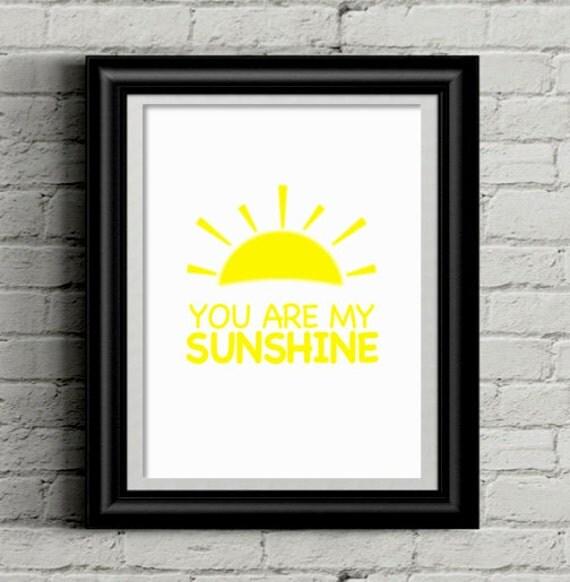 """Nursery Wall Art, You are My Sunshine Wall Art, 8x10"""" Printable"""