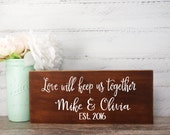 Wood Sign Made From Reclaimed Wood-Love Will Keep Us Together Bride And Groom-Country Wedding- Rustic Wedding- Farmhouse Decor- Personalized