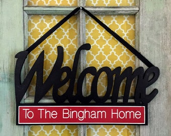 Welcome Sign Engraved And Personalized