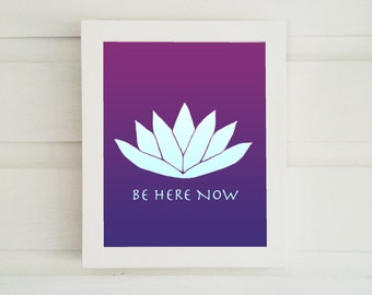Be Here Now - Bright Purple and Pink Shades - Original Art - Painted Lotus - Be Here Now Art Print