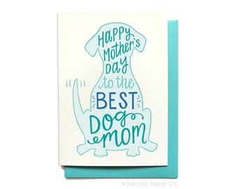 Happy Mother's Day from the Dog - Dog Mom Card - Mothers Day Card unique - Pet Mom Card - MD16