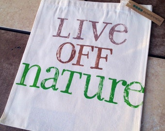 Canvas Tote - Live Off Nature