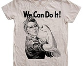 SUMMER SALE Women Tshirt WW2 Rosie the Riveter We Can Do it Custom Hand Screen Print American Apparel Crew Neck Tshirt Available: S, M, L, X