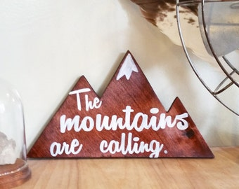 The mountains are calling reclaimed wood sign