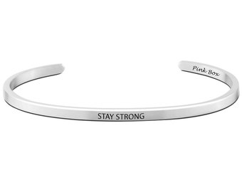 """Pink Box """"Stay Strong"""" 3mm Solid Stainless Steel Cuff"""