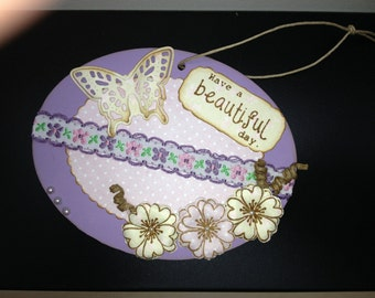 "Wall hanging""have a beautiful day"""