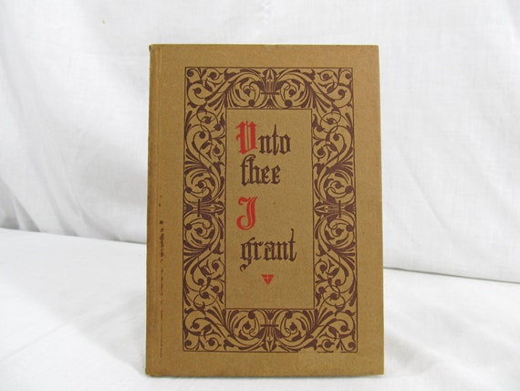 Unto Thee I Grant by Ramatherio, Sri  Published by Supreme Grand Lodge of Amorc 1951 Sixteenth Edition Hardcover Vintage Book