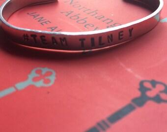 Team Tilney (Northanger Abby) - hand stamped metal cuff