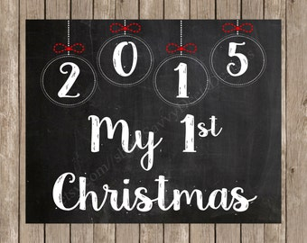 My First Christmas Photo Prop - Christmas Chalkboard Photo Prop Printable - 8X10 Photo Prop - DIY Printable