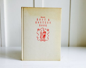 Host & Hostess Book by Sunset, 1950's, Hardcover