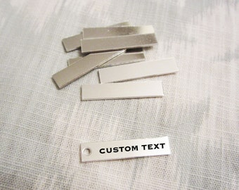 "Custom Silver Bar - 6mm x 31mm (1/4"" x 1-1/4"") - Hand Stamped Rectangle Jewelry Tag - BULK PRICING AVAILABLE"