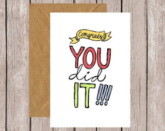 You Did It! Graduation/Exams/Well Done Card