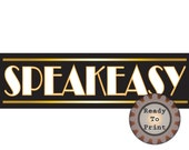 Speakeasy Banner Printable PDF 24 by 72 Inch Party Sign Gold White Black Art Deco Prohibition Roaring 20s Gatsby Era Party Wedding Decor