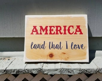 America Land that I Love rustic painted wall art