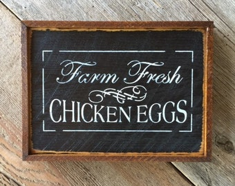Farm Fresh Chicken Eggs Sign, Wood Sign, Farmhouse Decor, Farm and Ranch Decor, Kitchen Decor, Wall Decor, Sign, Rustic Wood, Country Chic