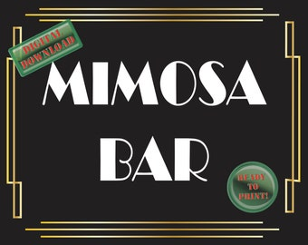 Mimosa Bar Printable Sign Art Deco Food Table Sign Roaring 20s Gatsby Themed Black White Gold Party Wedding Reception Decor New Year Brunch