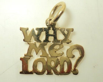 Why Me Lord? Charm (JC-015)
