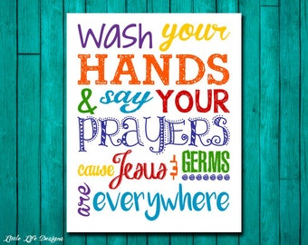 Elegant Wash Your Hands U0026 Say Your Prayers. Jesus And Germs. Bathroom Decor. Kids