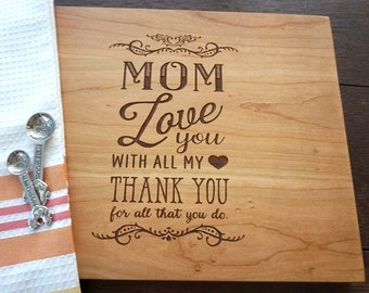 Mother's Day Cutting Board, Personalized Thank You Mom Cutting Board, Wedding Bridal Shower Gift for Mom and Mother-In-Law, Birthday Present