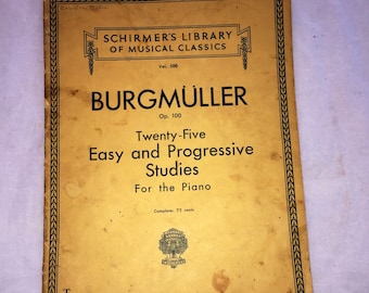 1930s Vintage Schirmer's Library of Musical Classics, Burgmuller Op. 100, Sheet Music For the Piano, 1939