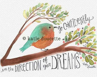 Go Confidently in the Direction of Your Dreams Art Print on Wood