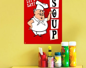 Soup Chef Lets Eat Red Metal Sign 12 x 16 - #37348