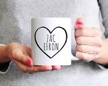Zac Efron Mug - Funny Coffee Mug - Ceramic Mug - Funny Mug - Girlfriend Gift Sister Gift Coworker Gift