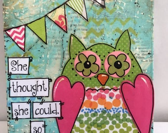 She thought She could Owl, Mixed Media Owl, Owl Painting
