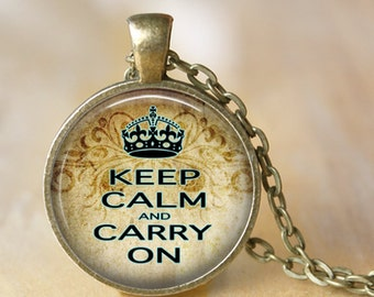 Keep Calm and Carry On Pendant Necklace Inspirational Necklace Keep Calm and carry On Crown Jewerly necklace Handmade Necklace