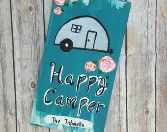 HAPPY CAMPER, Personalized sign, Custom Sign, Wooden Sign, RV Sign, Camper Sign, Trailer Sign, Wood Sign With Quote, Snowbird
