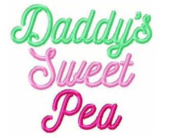 Daddys Sweet Pea - Mommy's Sweet Pea Embroidery Designs 4x4 -INSTANT DOWNLOAD-