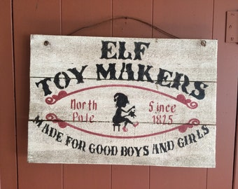Christmas sign: Elf Toy Makers