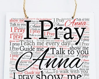 Personalised Inspirational Motivational Word Art Prayer Hanging Plaque - I Pray