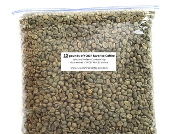 20 lbs. Green Coffee Beans - Many to choose from - from 3.99/lb+ > > > LOWEST PRICES ONLINE < < <