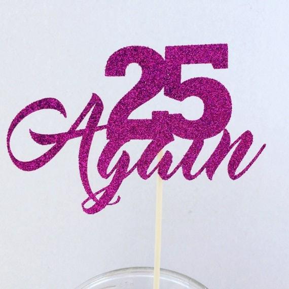 25th Birthday Cake Topper Diva