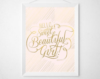 Hello Sweet Beautiful Girl   Gold + Blush   Baby Girl   Baby Shower   Gift   5x7 & 8x10   Wall Decor   INSTANT DOWNLOAD 2 FOR 1   Printable