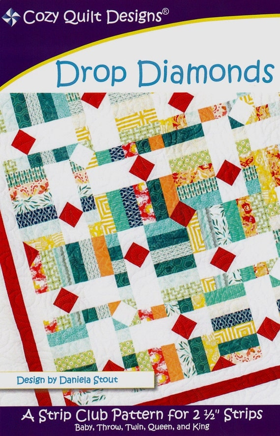 Drop Diamonds A Strip Club Quilt Pattern For 2 1 2