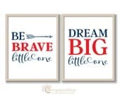 "Be Brave Dream Big Little One Navy and Red - Nursery Decor - INSTANT DOWNLOAD (8X10"" JPEG)"
