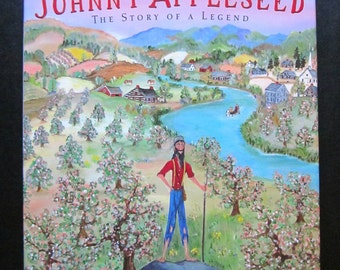 Johnny Appleseed: the Story of a Legend by Will Moses, First Edition, Signed