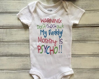 WARNING: Don't check out my daddy, Mommy is PSYCHO