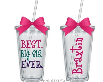 Best big sis ever tumbler - available in 4 sizes