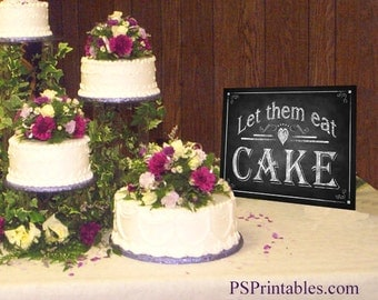 Let them eat Cake sign for your cake table - Printable sign - wedding decoration - chalkboard style - 5x7, 8x10, 11x14