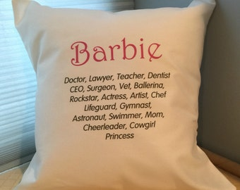 Barbie pillow cover, funny throw pillow cover, girl gift, Barbie collector,  enpowering girls, girls can do anything-pillow cover