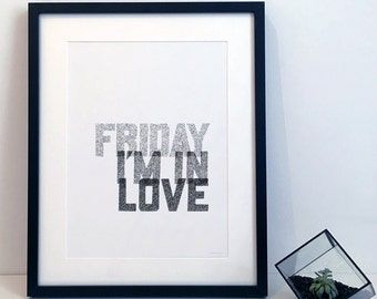 Friday I'm In Love - The Cure - Typography Print Poster