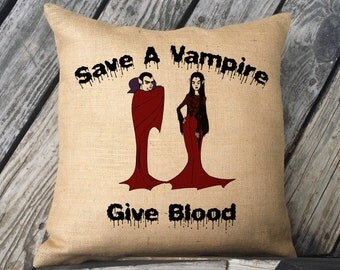 Save a Vampire Give Blood Halloween pillow. Burlap Or Canvas Pillow. Halloween Decor. Decorative throw. Halloween Decorations SPS-060
