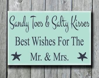 Beach Wedding Sign,Beach Theme Bridal Shower Gift,Beach Wedding Photo Props,Coastal Nautical Wedding Decor,Sandy Toes Salty Kisses,Mr.& Mrs.