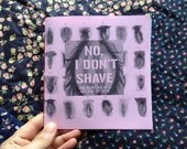 No, I Don't Shave: THE ZINE--one hairy vulva for 37 days