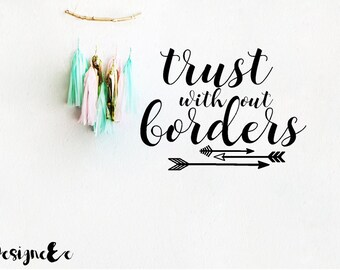 Wall Sticker - Trust without borders