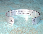 New Grandmother Gift | Grandmother Gift | When a child is born, so is a Grandmother  Custom Hand Stamped Bracelet by MadeByMishka.com